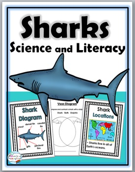 Sharks Science and Literacy  - Sharks Unit -  Sharks Literacy