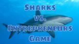 Sharks vs. Entrepreneurs