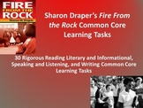 "Sharon Draper's ""Fire From The Rock"" Common Core Tasks - 30 Rigorous Tasks!!"