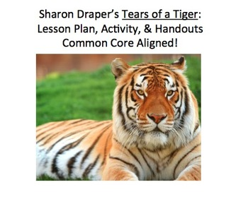 Sharon Draper's Tears of a Tiger: Finding Theme. Lesson Plan & Handouts