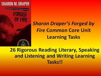 """Sharon M. Draper's """"Forged By Fire"""" - 26 Common Core Learning Tasks!!"""