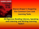 "Sharon M. Draper's ""Forged By Fire"" - 26 Common Core Learning Tasks!!"