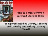 "Sharon M. Draper's ""Tears of a Tiger"" - 28 Common Core Learning Tasks!!"