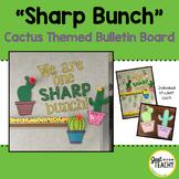 Sharp Bunch - Cactus Themed Bulletin Board