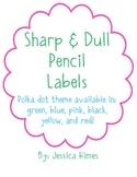 Sharp & Dull Pencil Labels