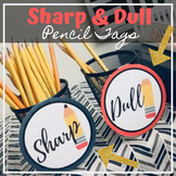 Sharp & Dull Pencil Tags