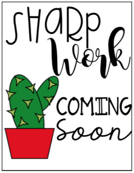 Sharp Work Coming Soon Cactus Bulletin Placeholder