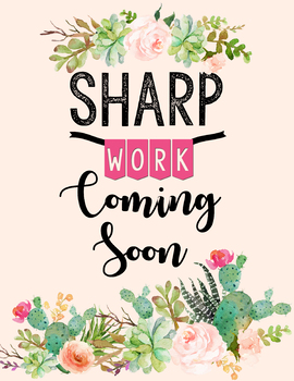 Sharp Work Coming Soon Sign Cactus