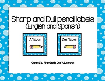 Sharp and Dull Pencil Labels (English and Spanish)