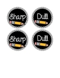 Sharp and Dull Pencil Storage Signs