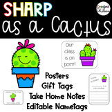 Sharp as a Cactus {Posters, editable name tags, gift tags, & take home notes}