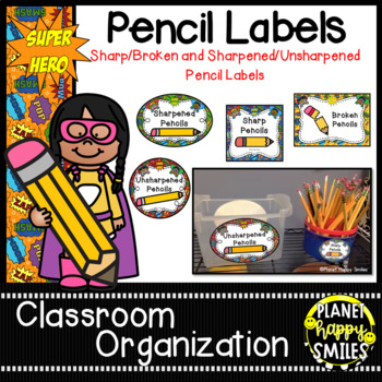 Sharpened & Unsharpened Pencils or Sharp & Broken ~ Super Hero Theme