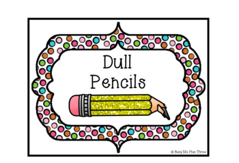 Pencil Sharp and Dull Signs, Fun and Funky, Polka Dots and Stripes, Organization