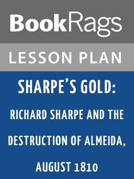 Sharpe's Gold: Lesson Plans