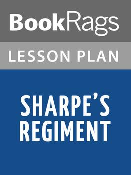 Sharpe's Regiment Lesson Plans