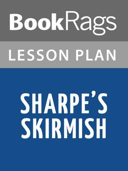 Sharpe's Skirmish Lesson Plans