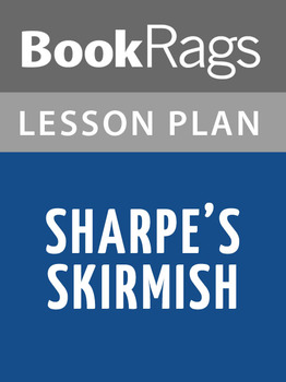 Sharpe's Skirmish Lesson Plans