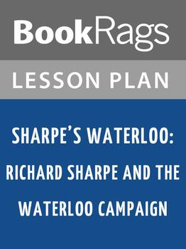 Sharpe's Waterloo: Richard Sharpe and the Waterloo Campaig