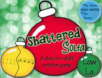Shattered Solfa: A Stick-to-Staff Notation Game {Low La}
