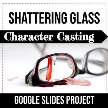 Shattering Glass by Gail Giles Character Casting Mini-Project