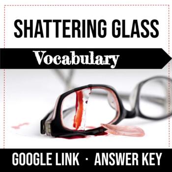 Shattering Glass by Gail Giles, Vocabulary Worksheets, Chapters 1-28