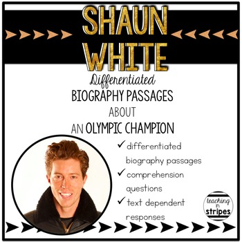 Shaun White: Differentiated Biography Passages and Reading Comprehension