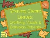 Shaving Cream Leaves Craftivity
