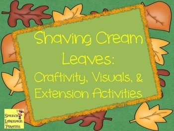 Shaving Cream Leaves Craftivity