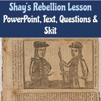 Shays Rebellion Lesson: Reading, Questions & Skit