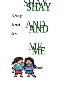 Shay and Me