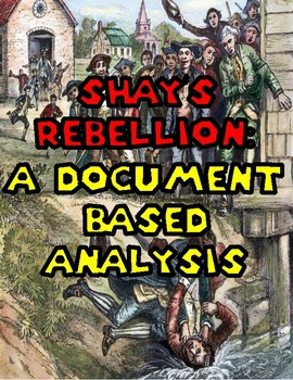 Shay's Rebellion: A Document Based Analysis