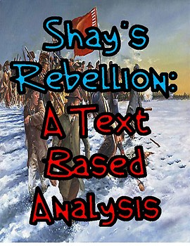 Shay's Rebellion: A Text Based Analysis