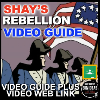 Shay's Rebellion Video and Video Guide (American Revolution)