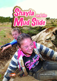 Shayla and the Mud Slide – easy-reading adventure for G2-4 remedial readers
