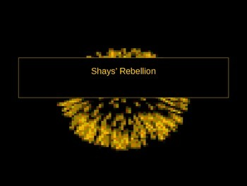 Shay's Rebellion PowerPoint