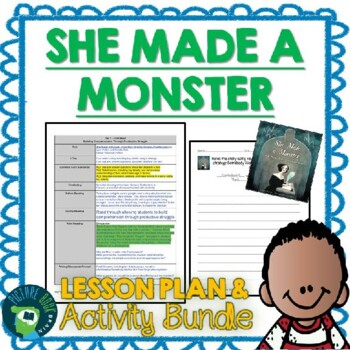 She Made a Monster by Lynn Fulton Lesson Plan and Activities