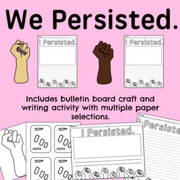 SHE PERSISTED - WRITING ACTIVITY AND BULLETIN BOARD CRAFT