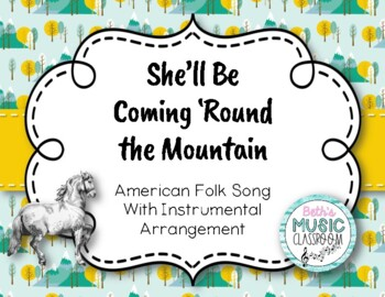 She'll Be Coming 'Round the Mountain - American Folk Song with Instrument Parts