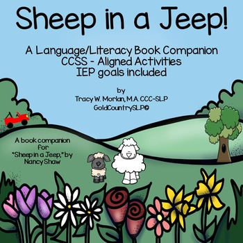 Sheep in a Jeep - A Language/Literacy Book Companion