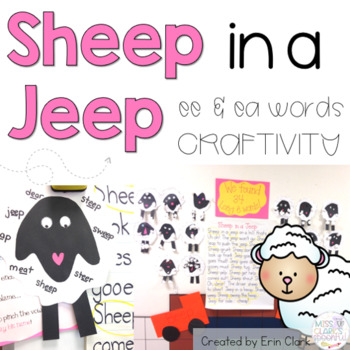 Sheep in a Jeep: Long E {ee/ea} Craftivity!