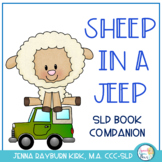 Sheep in a Jeep: Speech & Language Book Companion for Preschool/K