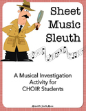 Sheet Music Sleuth: A Musical Investigation Activity for C