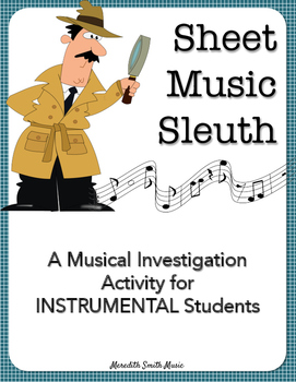 Sheet Music Sleuth: A Musical Investigation Activity for Instrumental Students