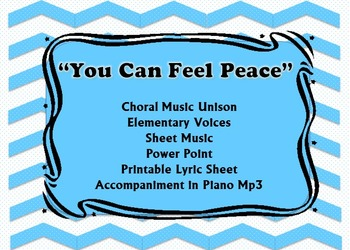 """Song: """"You Can Feel Peace"""" Choir or Solo Unison"""