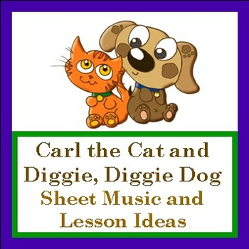 """Sheet Music/Lessons PDF """"Carl the Cat and Diggie Diggie Do"""
