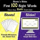 Sheets 'n Slides! First 100 Sight Words Google Slides Quiz