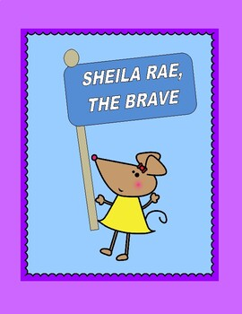 Sheila Rae, The Brave -- A Reader's Theater