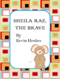 Sheila Rae The Brave - Kevin Henkes