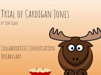 Trial of Cardigan Jones | Collaborative Conversation| Tier 2 Vocabulary