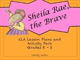 Sheila Rae, the Brave ELA Activity Pack